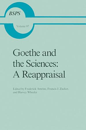 Goethe and the Sciences  A Reappraisal PDF