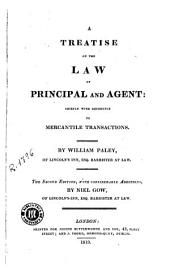 A Treatise on the Law of Principal and Agent: Chiefly with Reference to Mercantile Transactions, Volume 2