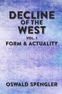 Decline of the West  Vol 1 PDF