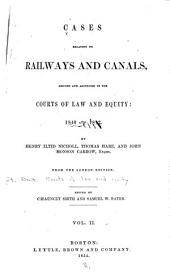 Cases Relating to Railways and Canals: 1840-1842