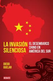 La invasión silenciosa: El desembarco chino en América del Sur