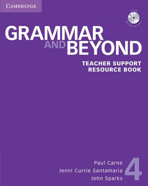 Grammar and Beyond Level 4 Teacher Support Resource Book with CD ROM PDF