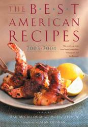 The Best American Recipes 2003 2004 PDF