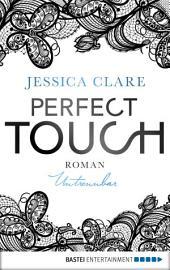 Perfect Touch - Untrennbar: Roman