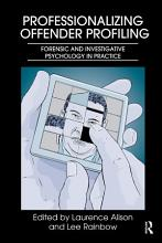Professionalizing Offender Profiling PDF