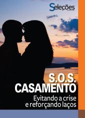 SOS Casamento: Evitando a crise e recuperando laços