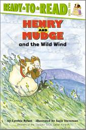 Henry and Mudge and the Wild Wind: with audio recording