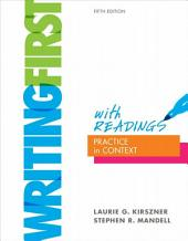 Writing First with Readings: Practice in Context, Edition 5
