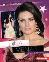 Idina Menzel: Vocal Superpower