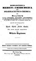 Bibliotheca medico chirurgica  et pharmaceutico chemica  oder Verzeichniss derjenigen medicinischen  chirurgischen  pharmaceutischen und chemischen B  cher  welche von Jahre 1750 an  bis zu Ende  des Jahres 1822 in Deutschland erschienen sind  etc PDF