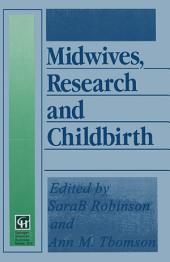 Midwives, Research and Childbirth: Volume 4