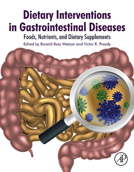 Dietary Interventions in Gastrointestinal Diseases PDF