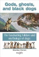 Gods  ghosts and black dogs PDF