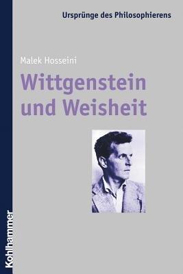 Wittgenstein Und Weisheit