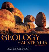 The Geology of Australia: Edition 2