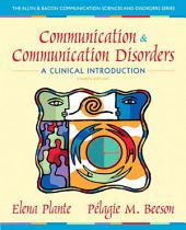 Communication and Communication Disorders: A Clinical Introduction, Edition 4
