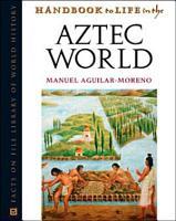 Handbook to Life in the Aztec World PDF