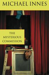 The Mysterious Commission