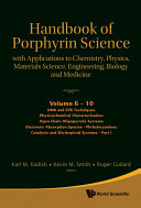 Handbook of Porphyrin Science (Volumes 6 – 10): With Applications to Chemistry, Physics, Materials Science, Engineering, Biology and Medicine