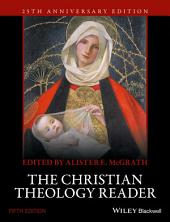 The Christian Theology Reader: Edition 5