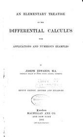 An Elementary Treatise on the Differential Calculus: With Applications and Numerous Examples