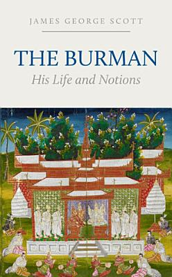 The Burman  His Life and Notions