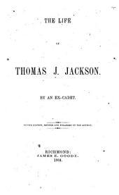 The Life of Thomas J. Jackson