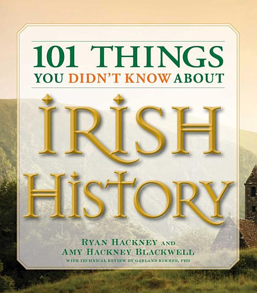 101 Things You Didn t Know About Irish History PDF