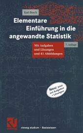 Elementare Einführung in die angewandte Statistik: Ausgabe 7