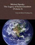 Michael Speaks: The Legacy of Sarah Chambers (Volume 1)