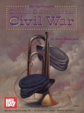 Ballads and Songs of the Civil War