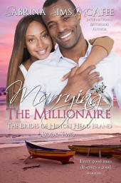 Marrying the Millionaire