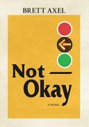 Not Okay Book