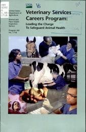 Veterinary Services careers program: leading the charge to safeguard animal health