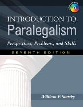 Introduction to Paralegalism: Perspectives, Problems and Skills: Edition 7