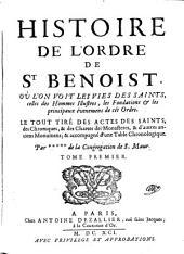 Histoire de l'ordre de St. Benoit ... par +++++ de la congregation de S. Maur: Volume1