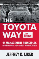 The Toyota Way  Second Edition  14 Management Principles from the World s Greatest Manufacturer