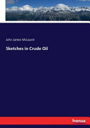 Sketches in Crude Oil