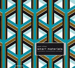 Smart Materials in Architektur  Innenarchitektur und Design PDF