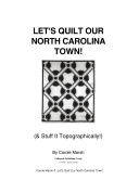 Let's Quilt Our North Carolina Town
