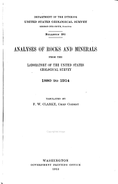 Analyses of Rocks and Minerals from the Laboratory of the United States Geological Survey, 1880 to 1914: Issues 589-593