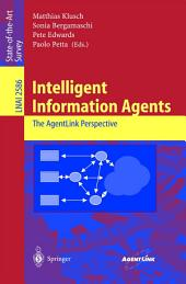 Intelligent Information Agents: The AgentLink Perspective