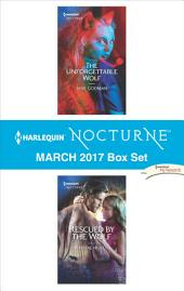 Harlequin Nocturne March 2017 Box Set: The Unforgettable Wolf\Rescued by the Wolf