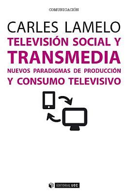 Televisi  n social y transmedia