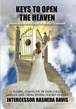 """""""Keys to Open the Heaven"""""""