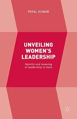 Unveiling Women   s Leadership