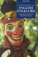 A Dictionary of English Folklore PDF