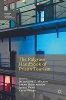 The Palgrave Handbook of Prison Tourism PDF