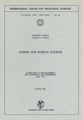 Coding for Markov Sources: Course Held at the Department for Automation and Information June 1971