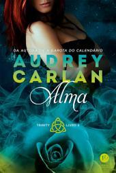 Alma - Trinity - Livro 3